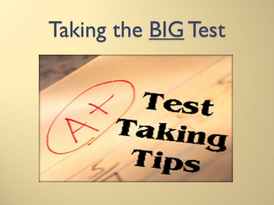 Taking the BIG Test 5