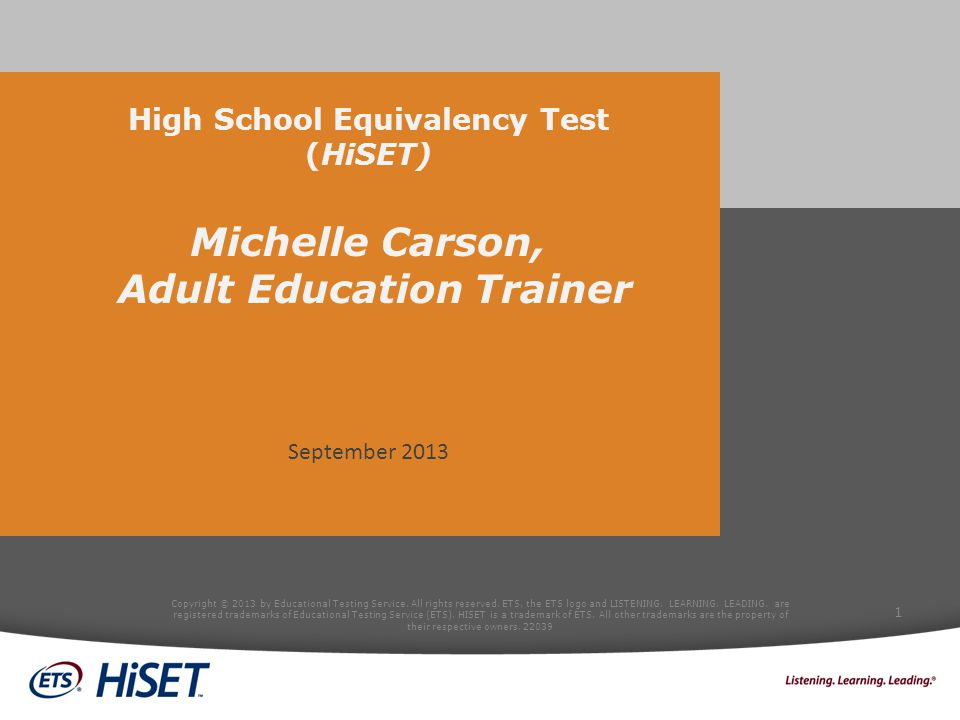 High School Equivalency Test (HiSET) Michelle Carson, Adult Education Trainer