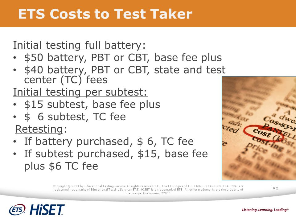 ETS Costs to Test Taker Initial testing full battery: