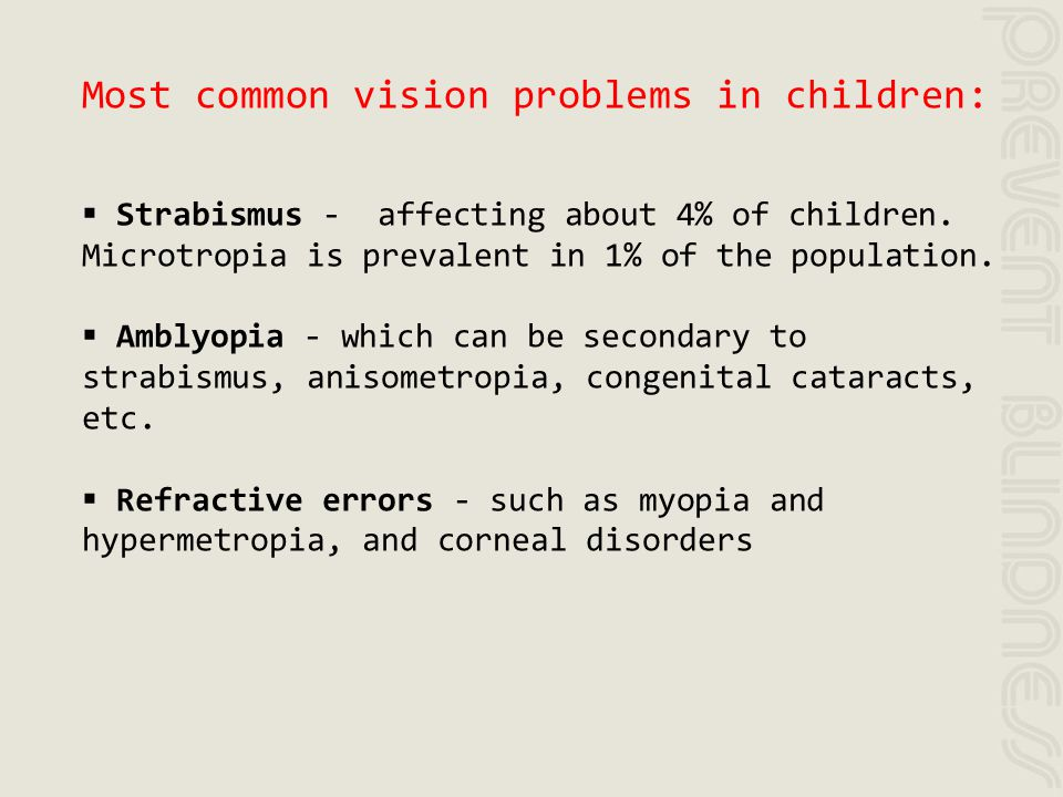 Most common vision problems in children: