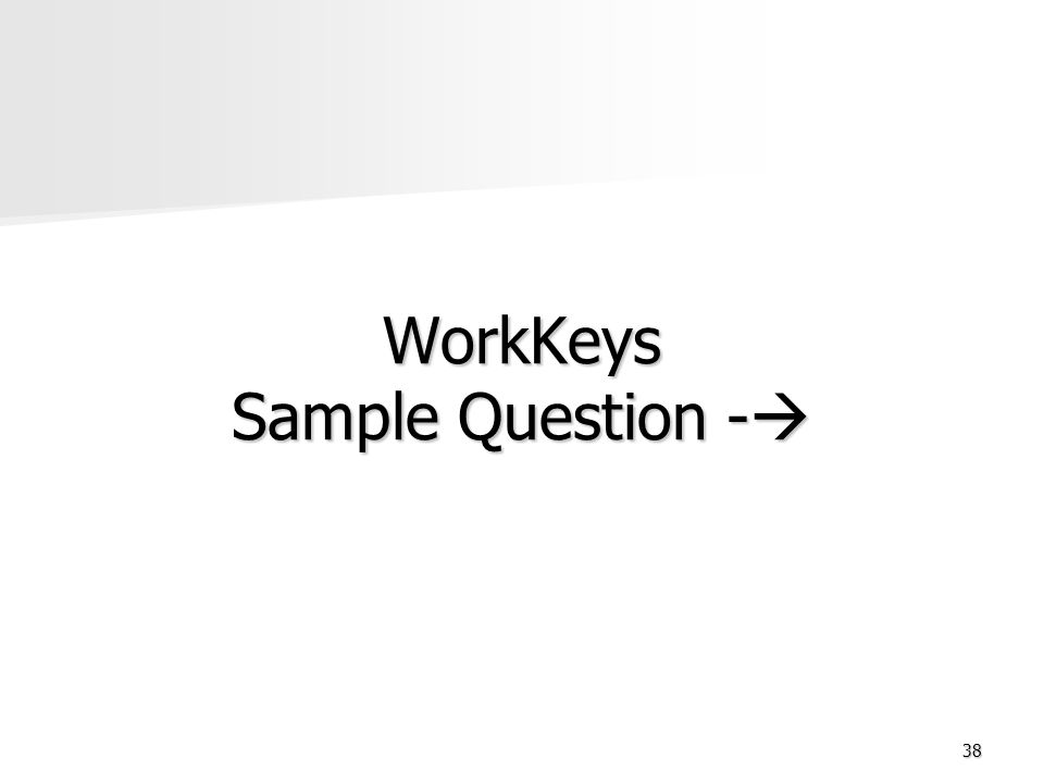 WorkKeys Sample Question -