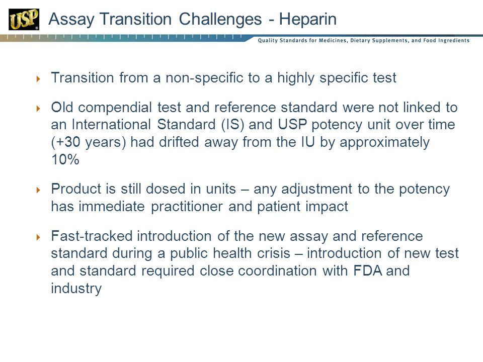 Assay Transition Challenges - Heparin