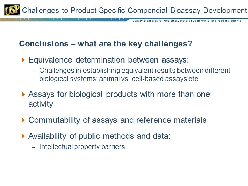 Challenges to Product-Specific Compendial Bioassay Development