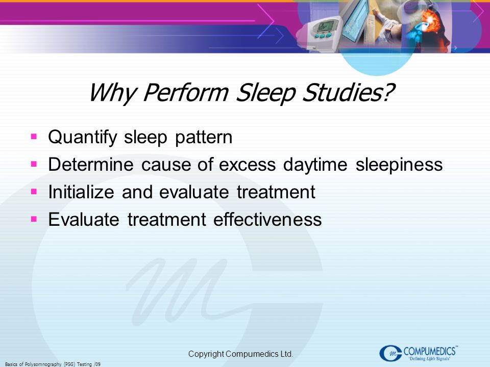 Why Perform Sleep Studies