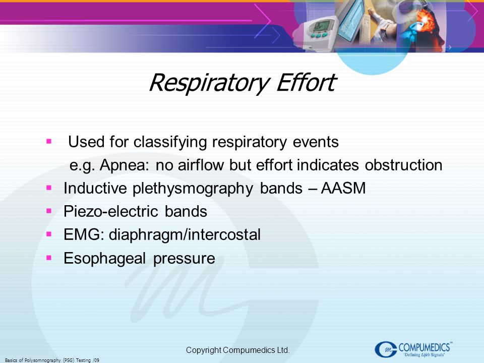 Respiratory Effort Used for classifying respiratory events