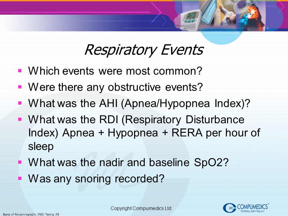 Respiratory Events Which events were most common