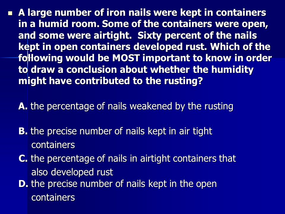 A large number of iron nails were kept in containers in a humid room