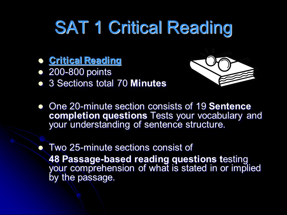 SAT 1 Critical Reading Critical Reading 200-800 points