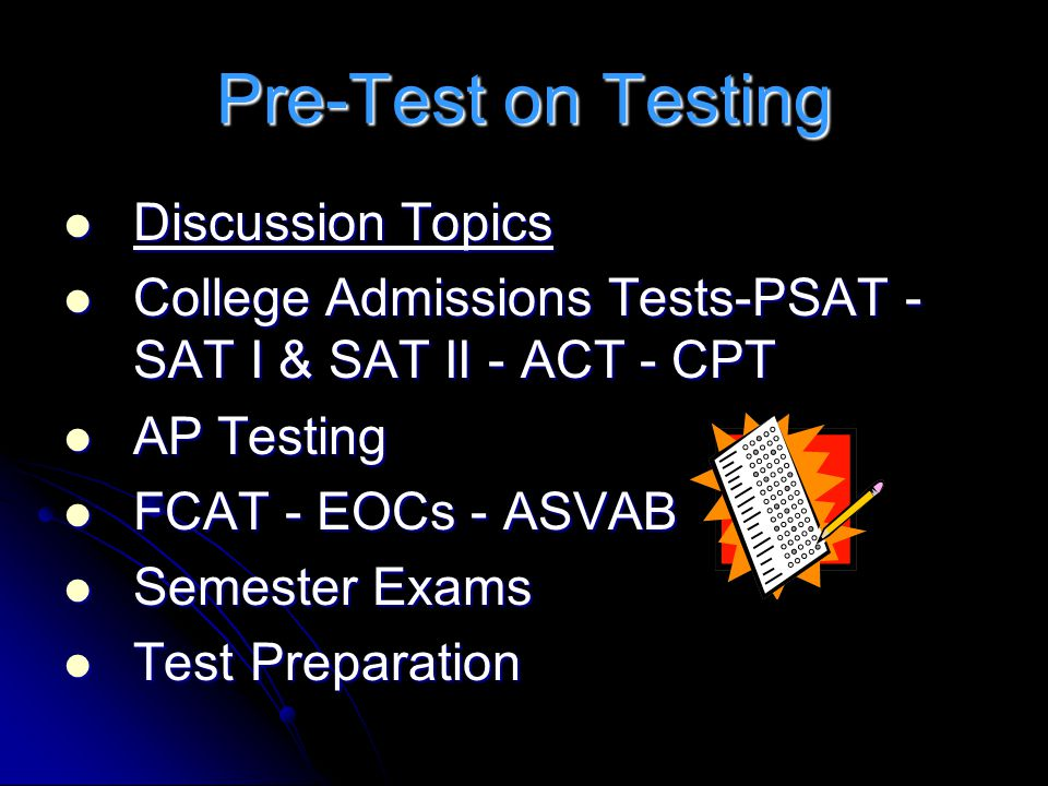 Pre-Test on Testing Discussion Topics