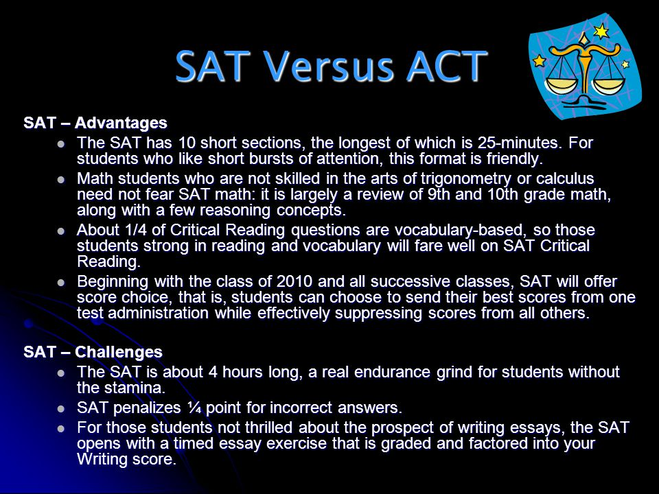SAT Versus ACT SAT – Advantages