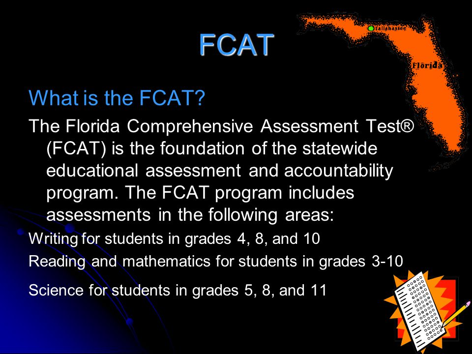 FCAT What is the FCAT