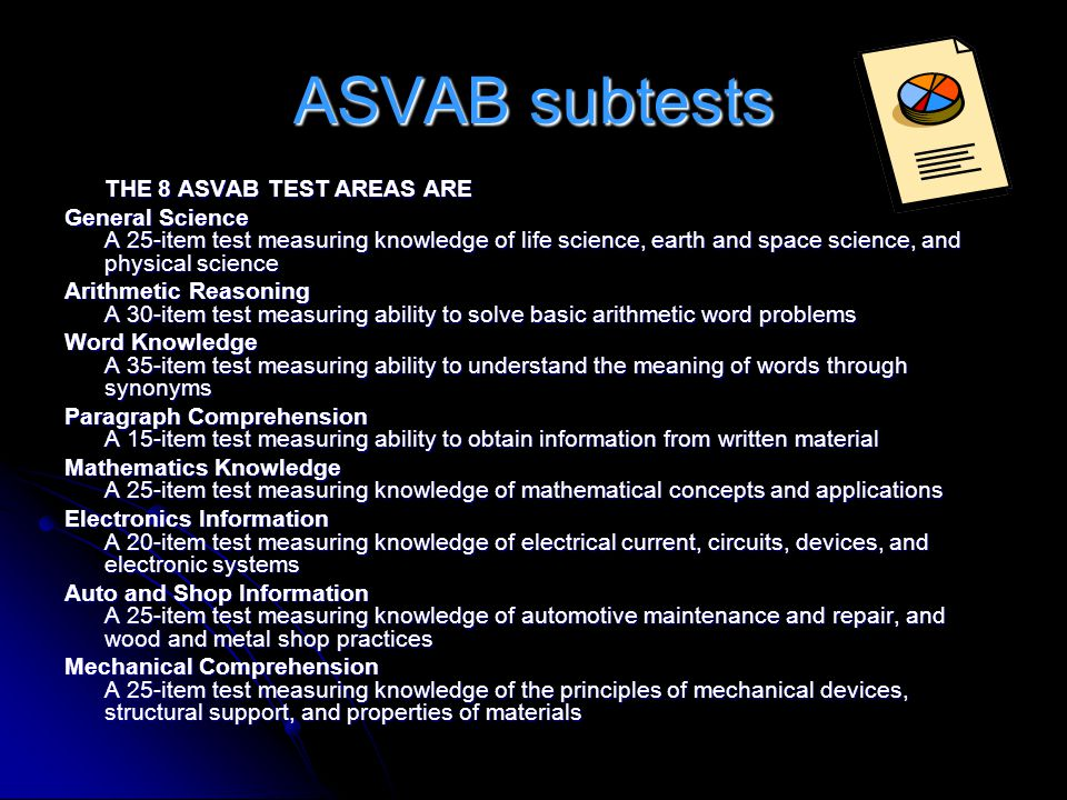 ASVAB subtests THE 8 ASVAB TEST AREAS ARE