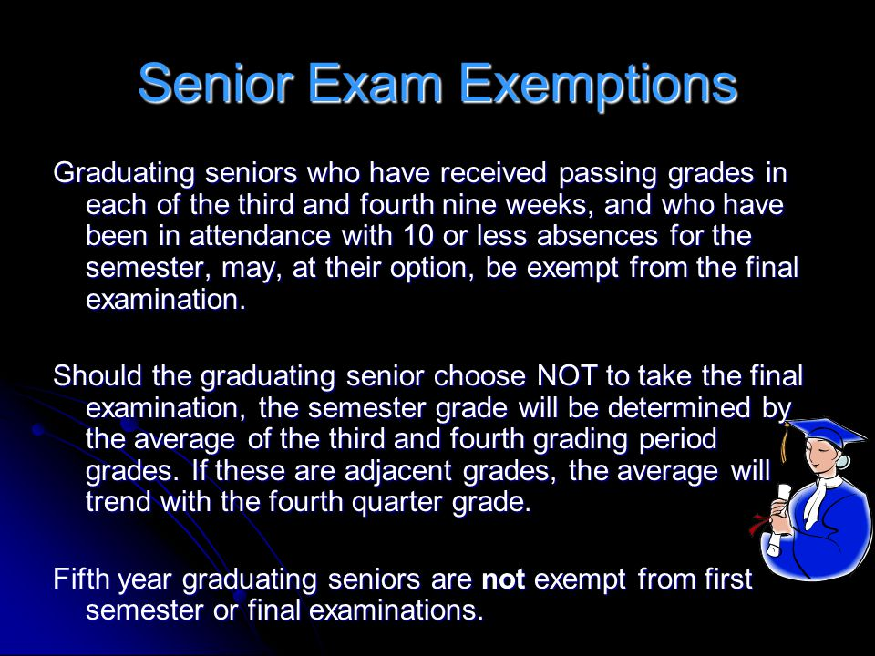 Senior Exam Exemptions