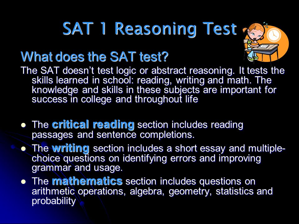 SAT 1 Reasoning Test What does the SAT test