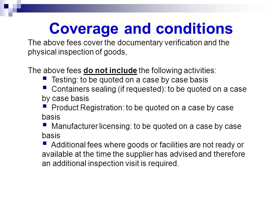 Coverage and conditions
