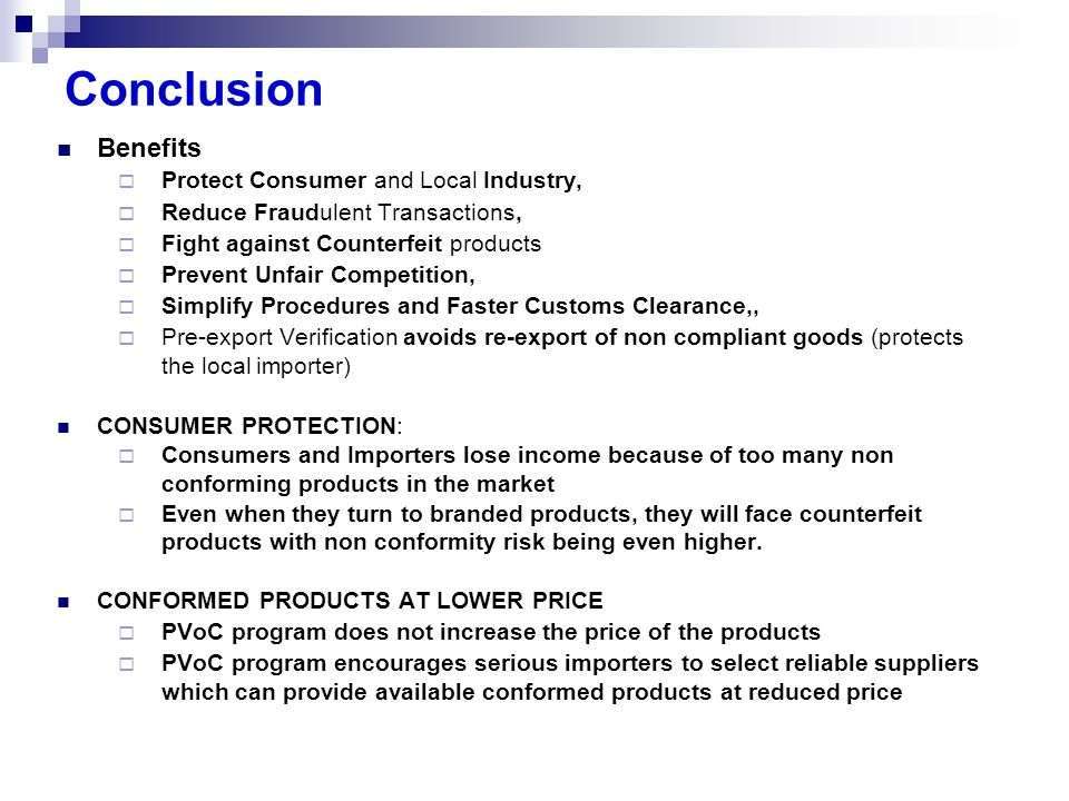Conclusion Benefits Protect Consumer and Local Industry,