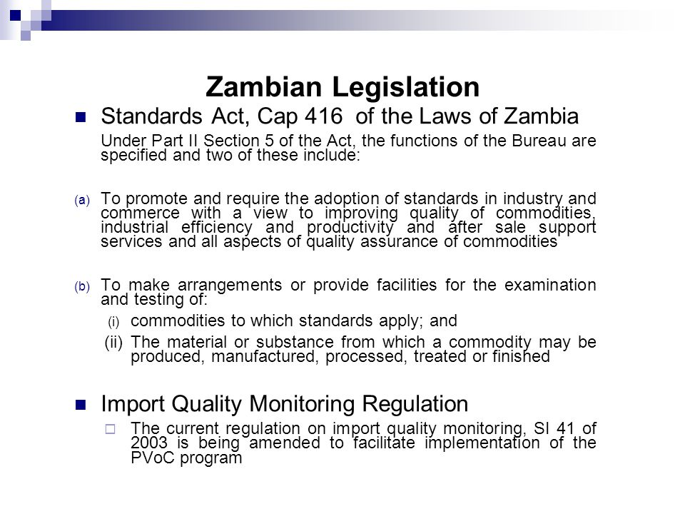 Zambian Legislation Standards Act, Cap 416 of the Laws of Zambia