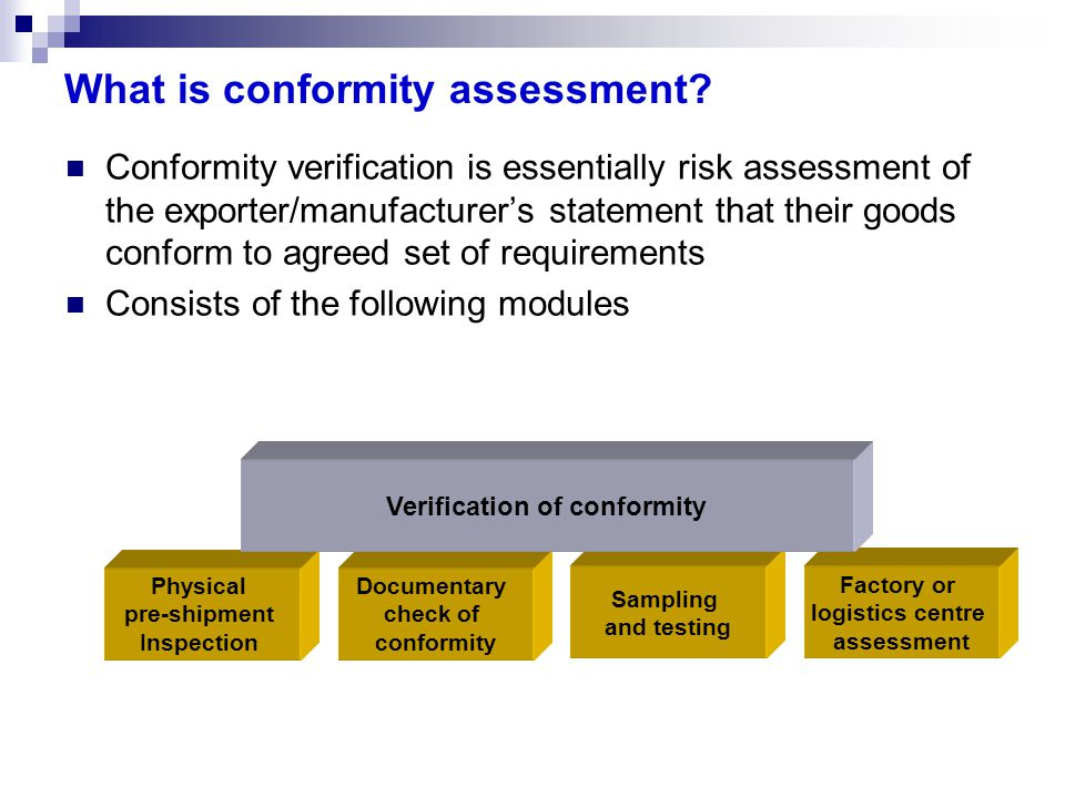 What is conformity assessment