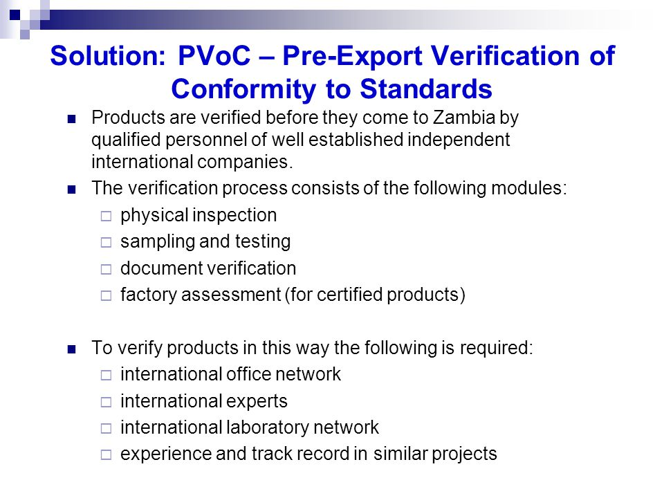 Solution: PVoC – Pre-Export Verification of Conformity to Standards