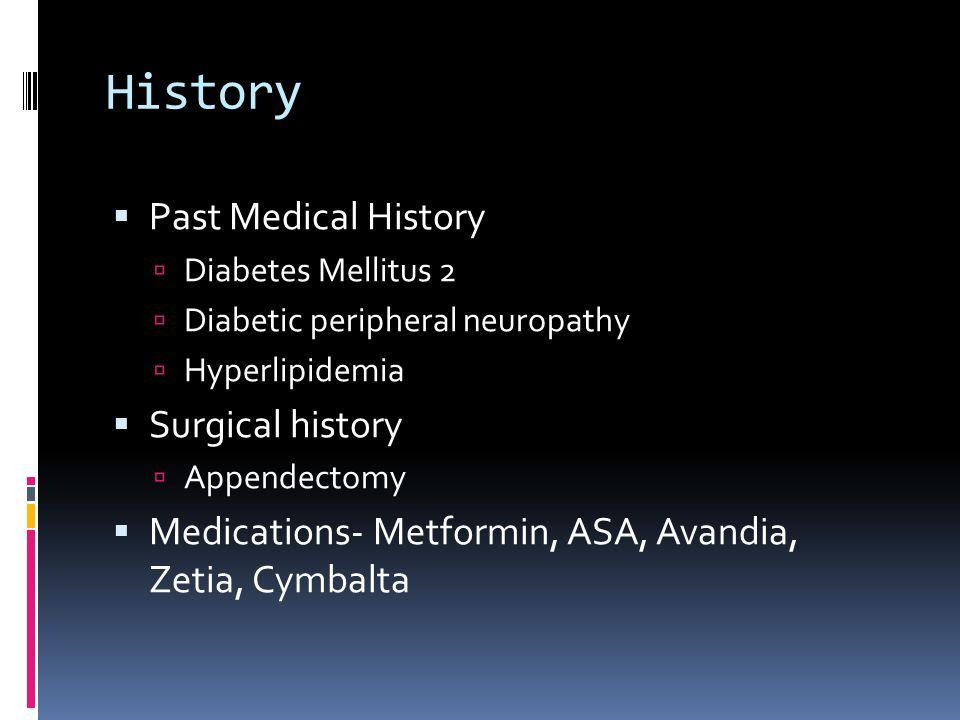 History Past Medical History Surgical history