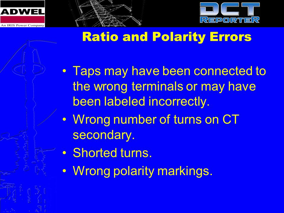 Ratio and Polarity Errors