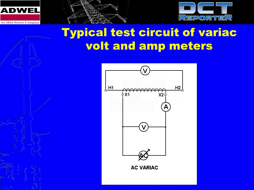 Typical test circuit of variac volt and amp meters