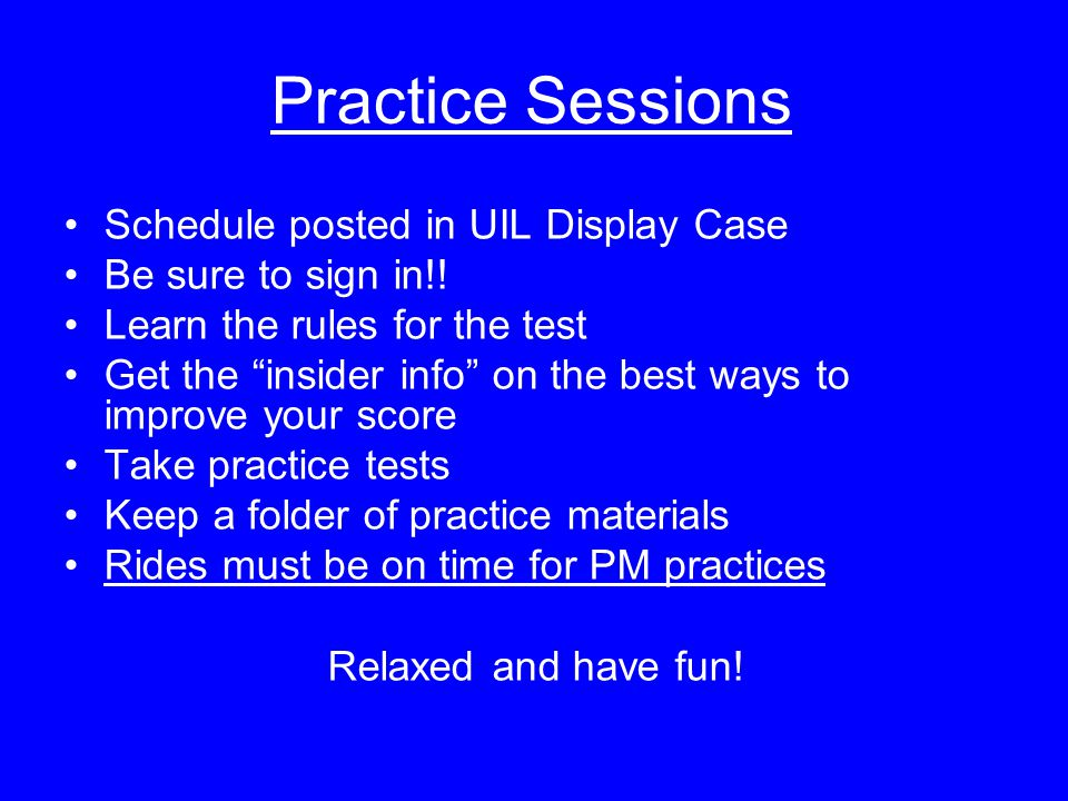 Practice Sessions Schedule posted in UIL Display Case