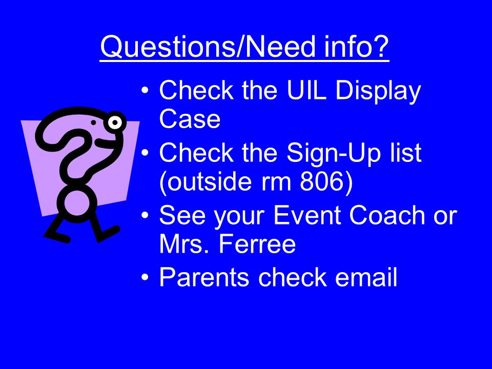 Questions/Need info Check the UIL Display Case