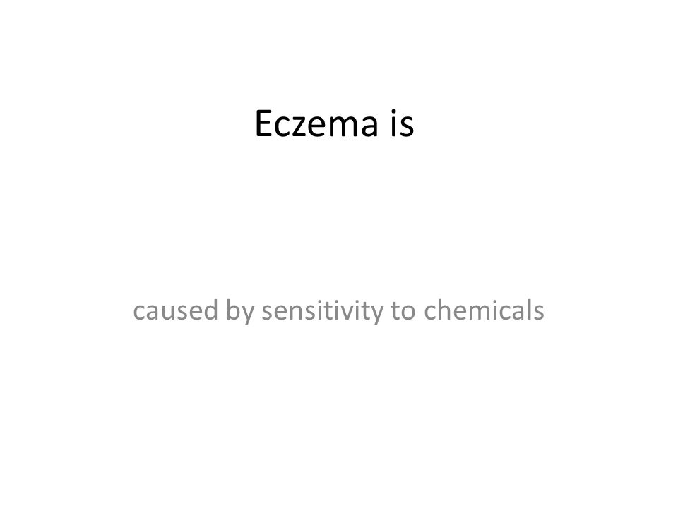 caused by sensitivity to chemicals