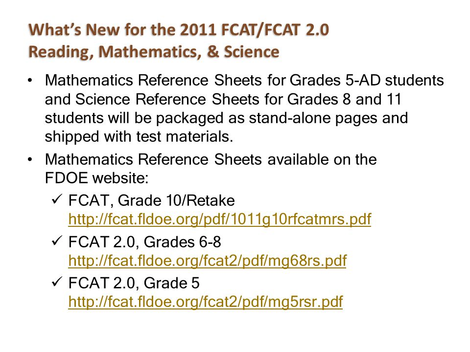 What's New for the 2011 FCAT/FCAT 2.0 Reading, Mathematics, & Science