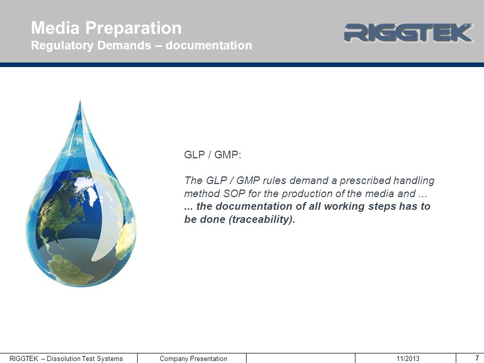Media Preparation Regulatory Demands – documentation GLP / GMP: