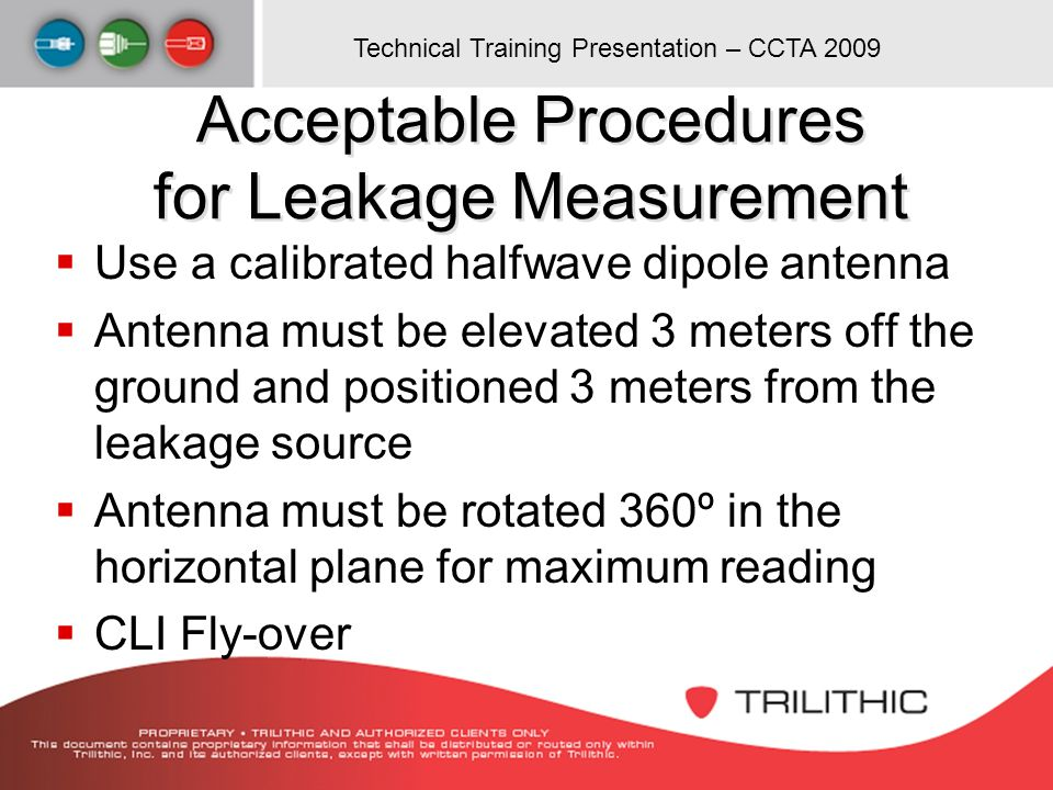 Acceptable Procedures for Leakage Measurement