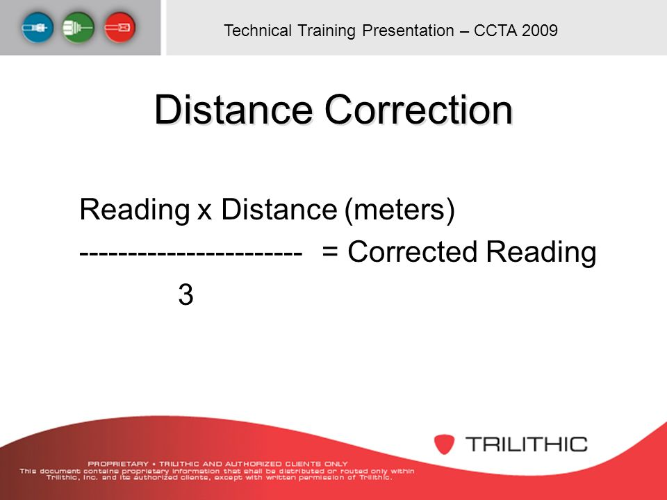 Distance Correction Reading x Distance (meters)