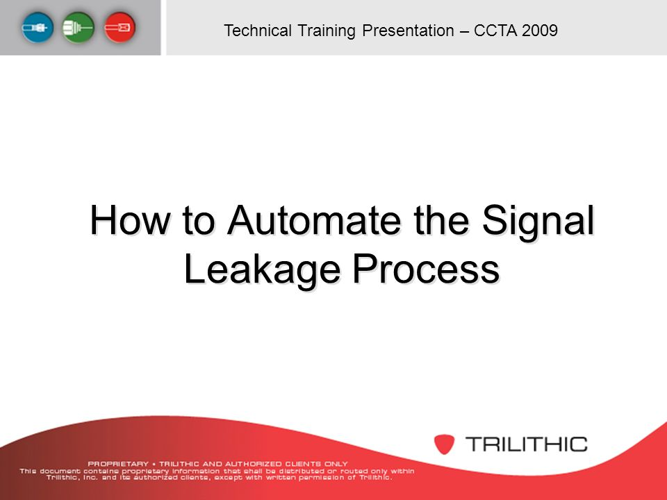 How to Automate the Signal Leakage Process