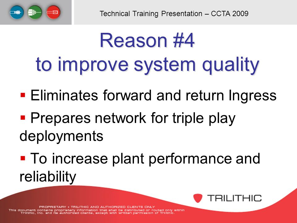Reason #4 to improve system quality