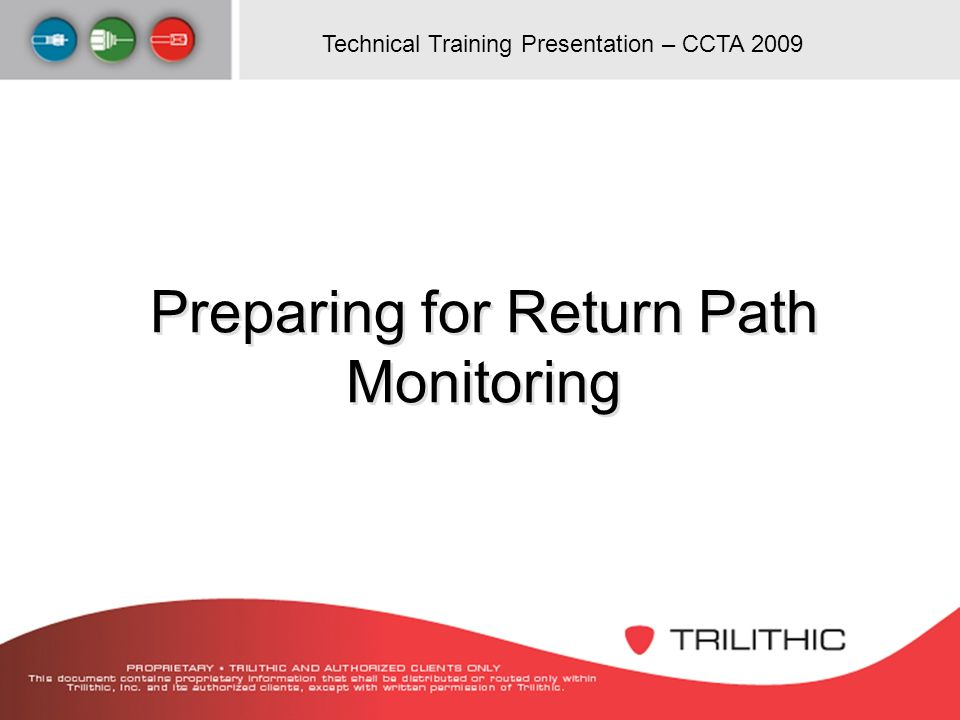 Preparing for Return Path Monitoring
