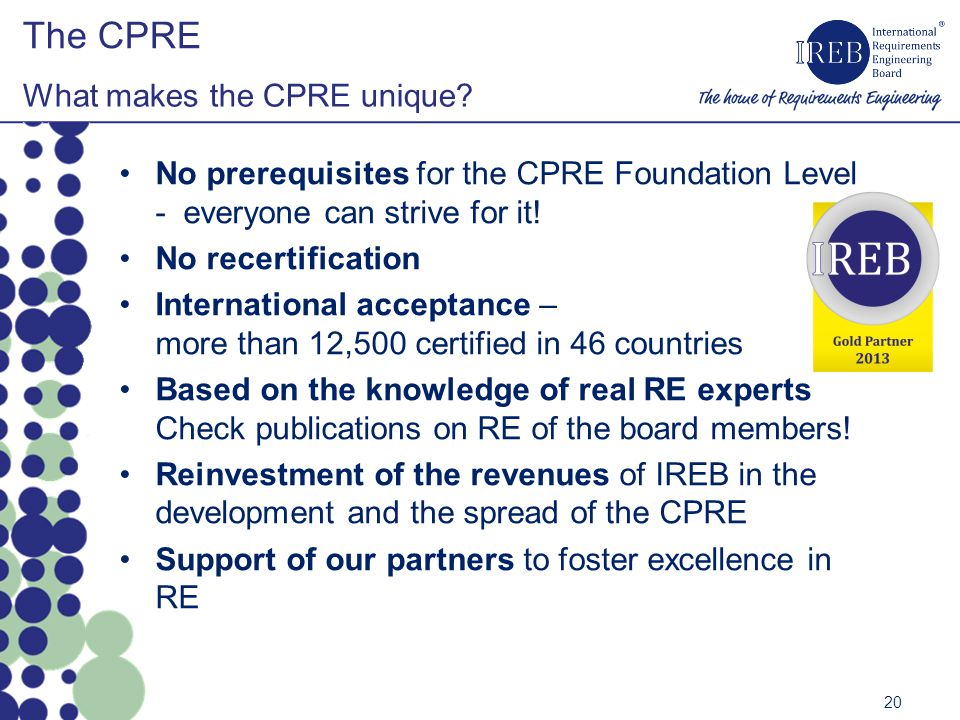 The CPRE What makes the CPRE unique