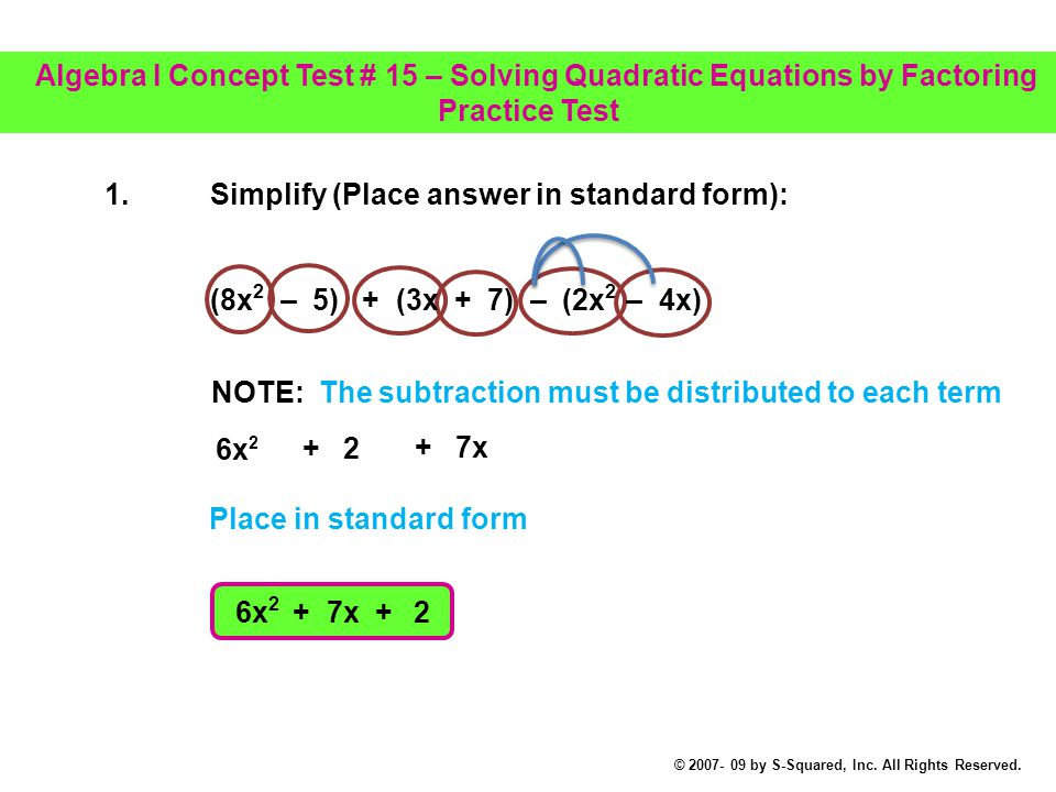 1. Simplify (Place answer in standard form):