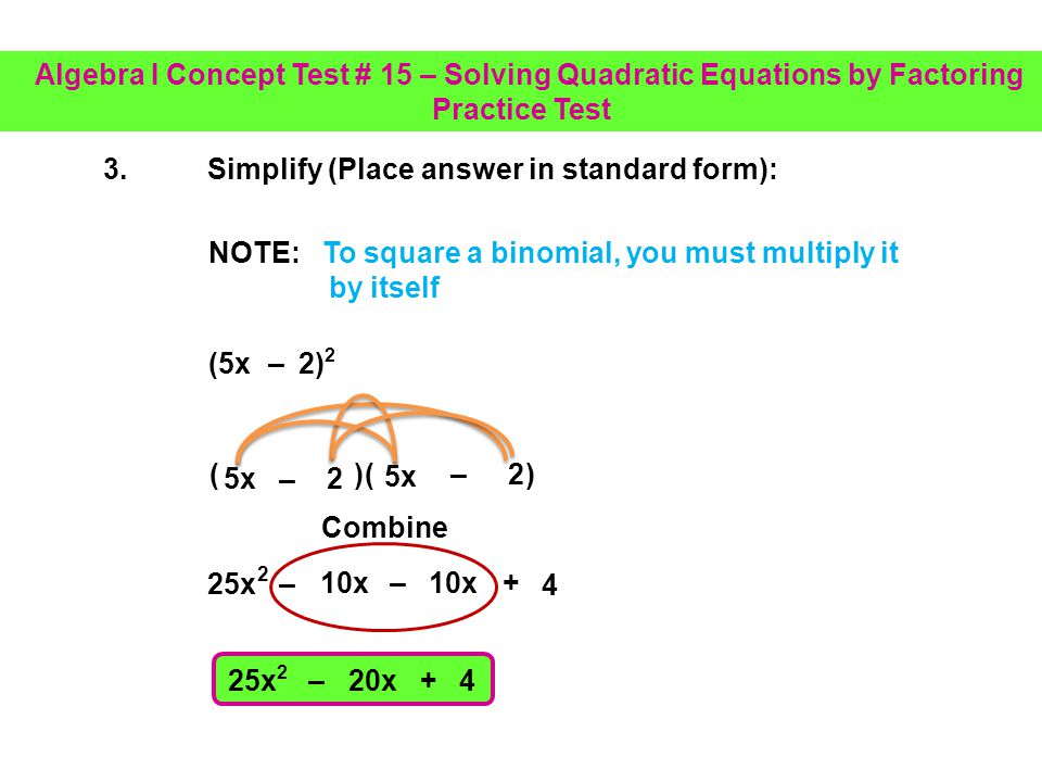 3. Simplify (Place answer in standard form):