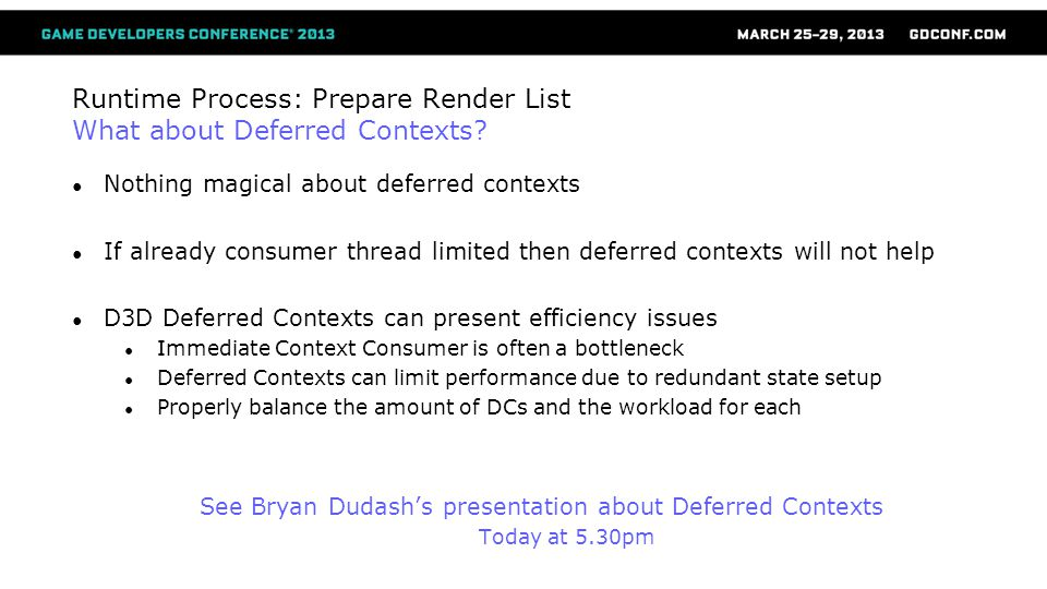 Runtime Process: Prepare Render List What about Deferred Contexts