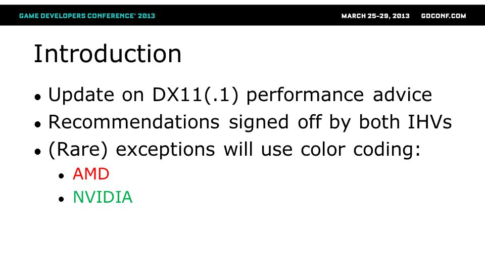 Introduction Update on DX11(.1) performance advice