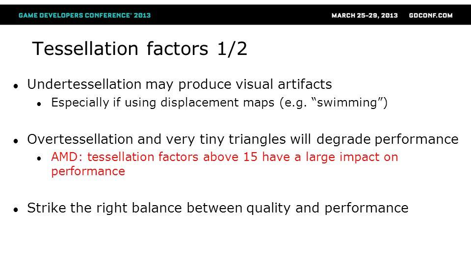 Tessellation factors 1/2