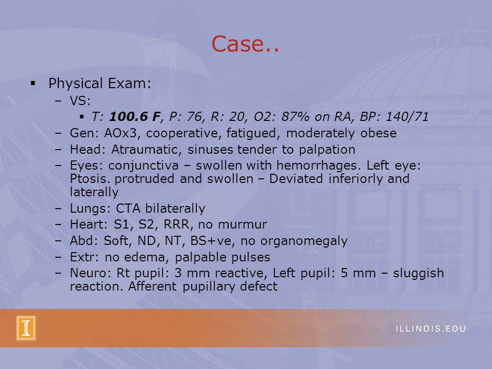 Case.. Physical Exam: VS: