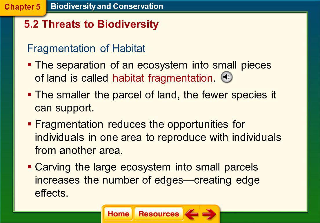 5.2 Threats to Biodiversity
