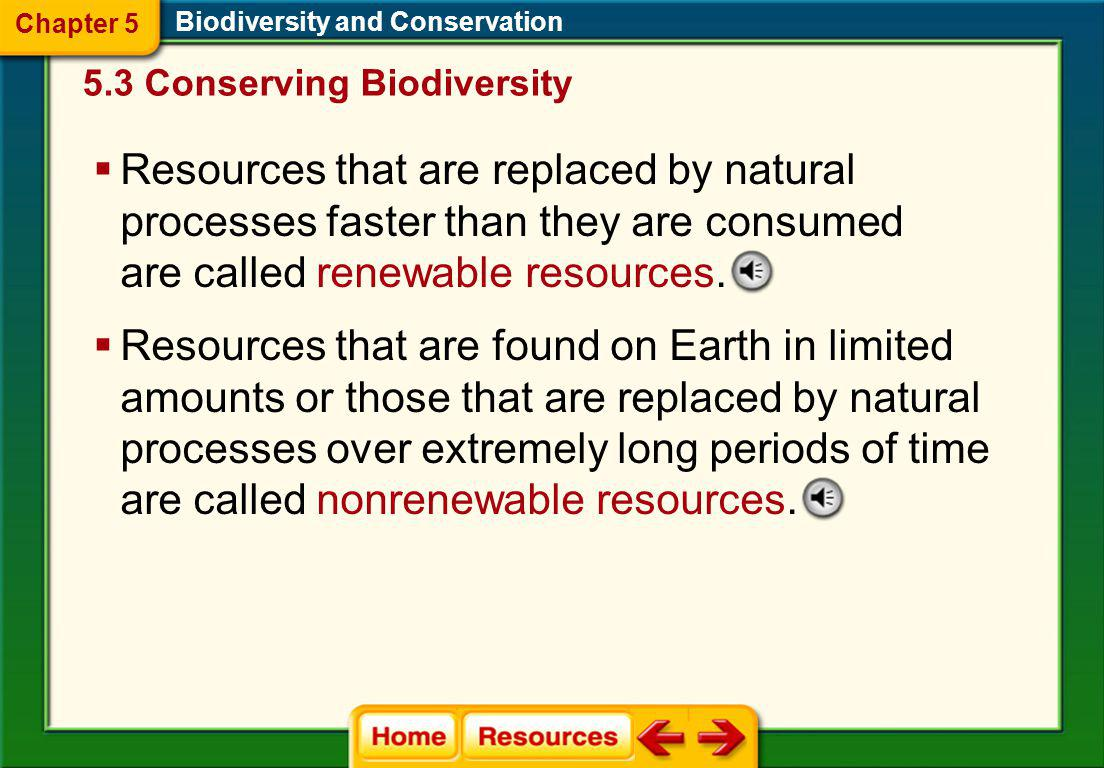 Chapter 5 Biodiversity and Conservation. 5.3 Conserving Biodiversity.
