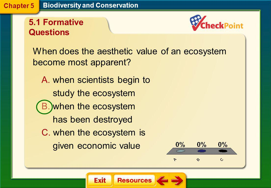 When does the aesthetic value of an ecosystem become most apparent