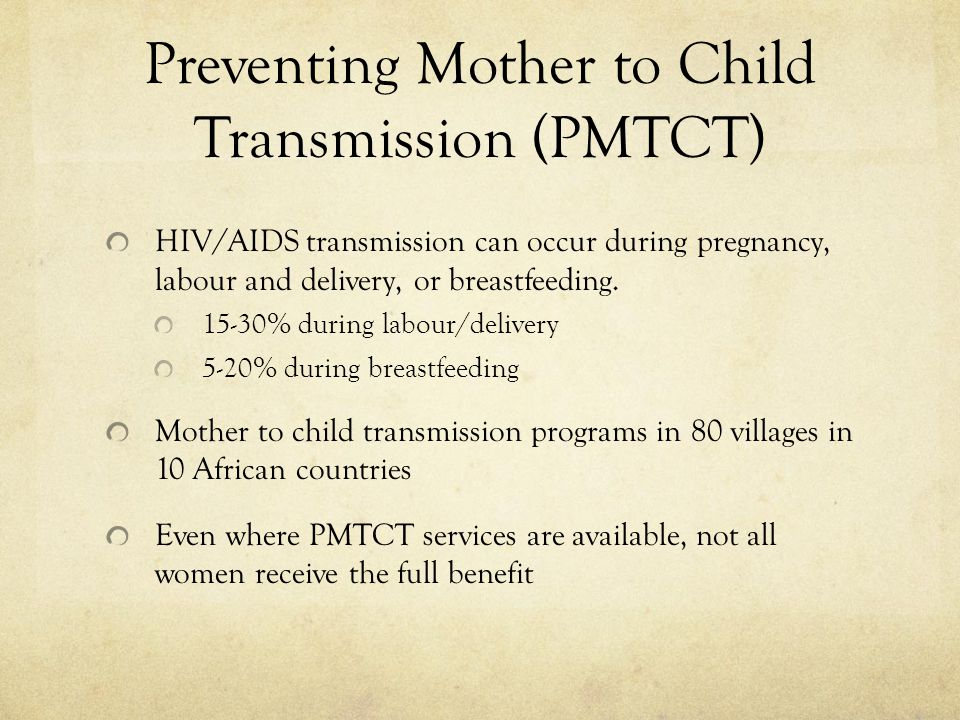 Preventing Mother to Child Transmission (PMTCT)