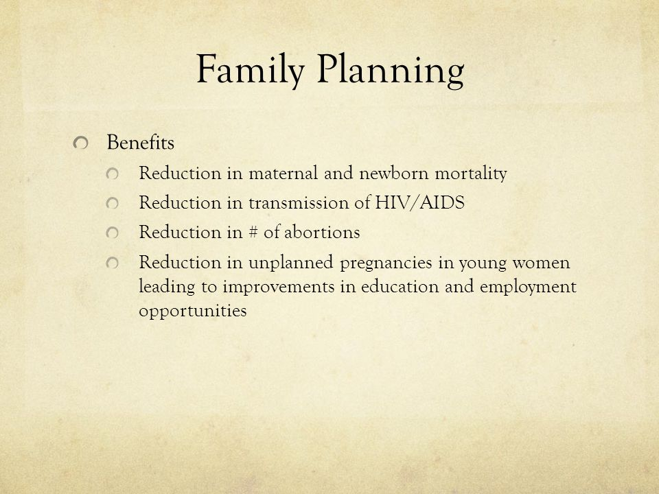 Family Planning Benefits Reduction in maternal and newborn mortality