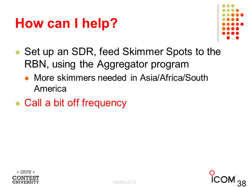 How can I help Set up an SDR, feed Skimmer Spots to the RBN, using the Aggregator program. More skimmers needed in Asia/Africa/South America.