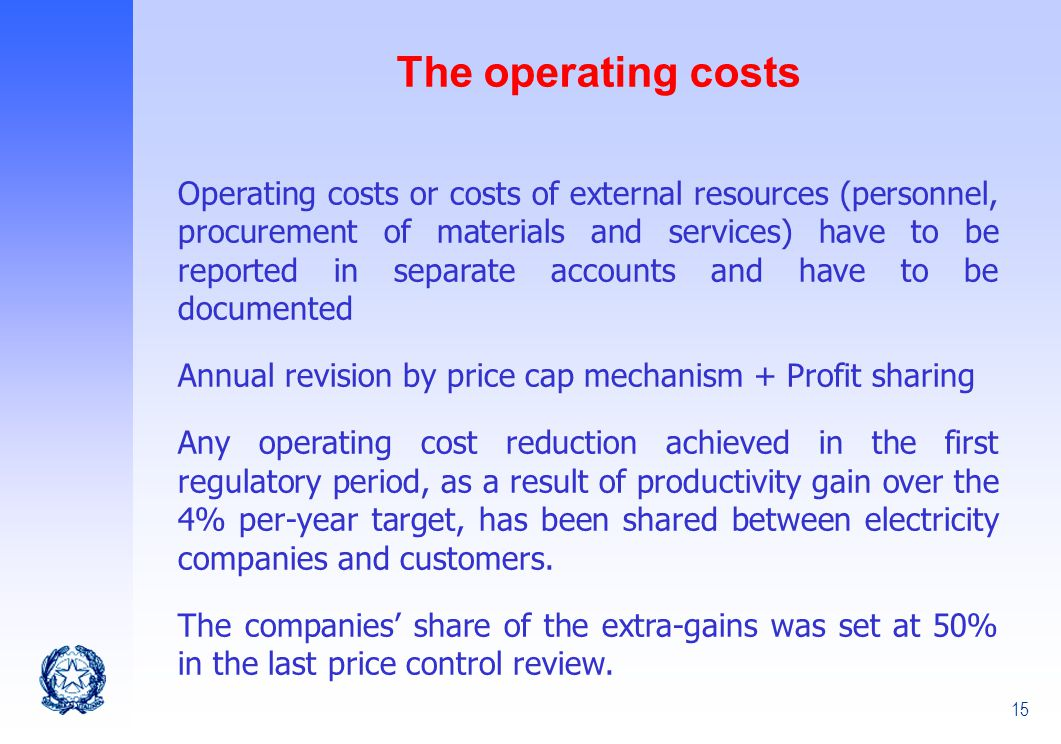 The operating costs